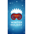 Ski goggles and hairstyle Winter holiday vector image vector image