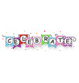 celebrate banner with bunting flags vector image