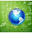 Save Our Planet Earth and Ecology doodle icons vector image