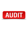 Audit red three-dimensional square button isolated vector image