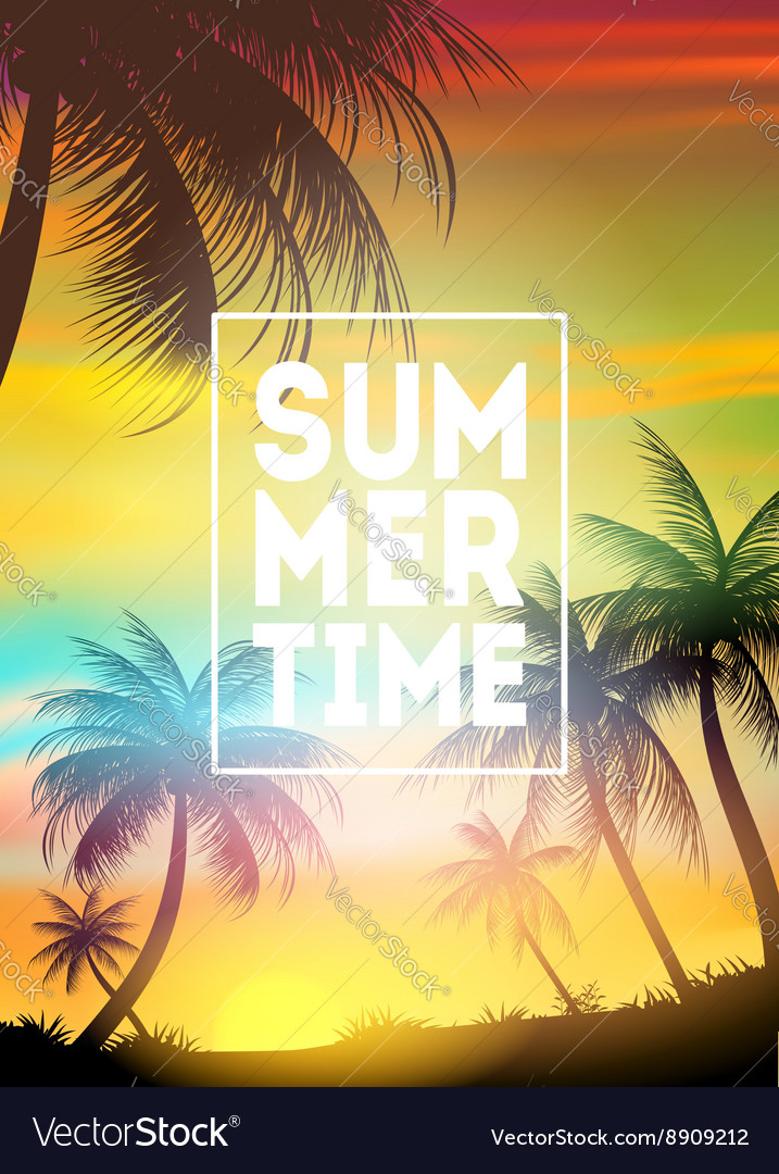 Summer time poster text with frame on palm trees vector