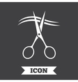 Scissors cut hair sign icon Hairdresser symbol vector image