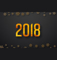 background 2018 with snowflakes vector image