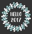 Hello 2017 watercolor wreath card vector image