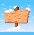 wooden sign in snow vector image vector image