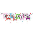 surprise sign with bunting flags vector image