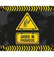 work in progress grunge vector image