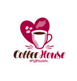 coffee house cafe logo espresso cappuccino hot vector image