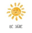 Be Shine Fun quote vector image