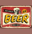beer vintage tin sign vector image