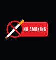 no smoking sign on black background set vector image