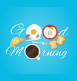 good morning card fried eggs vector image