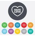 Safe love sign icon Safe sex symbol vector image
