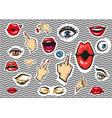 fashion stickers eyes lips and hands vector image