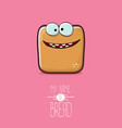 funky cartoon cute sliced bread character vector image