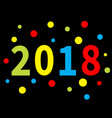 2018 new year colorful round dot template for vector image