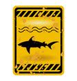 shark attack warning sign vector image