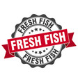 fresh fish stamp sign seal vector image