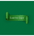 Earth Day realistic scroll green Ribbon vector image