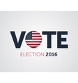 Patriotic 2016 voting poster Presidential vector image