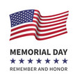 memorial day remember honor poster flag of the usa vector image vector image