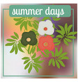 Summer background with palm tree leafs flower and vector image