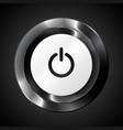 Black metallic power button vector image