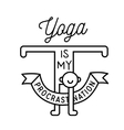 yoga is my procrastination vector image