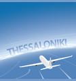 thessaloniki skyline flight destination vector image