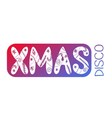 XMAS DISCO card vector image
