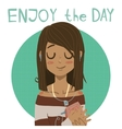 Enjoy the day holiday cartoon greeting card vector image