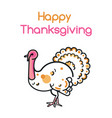 happy thanksgiving day design with turkey bird vector image