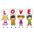 children with a sign saying love vector image vector image