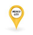 Location Mexico City vector image