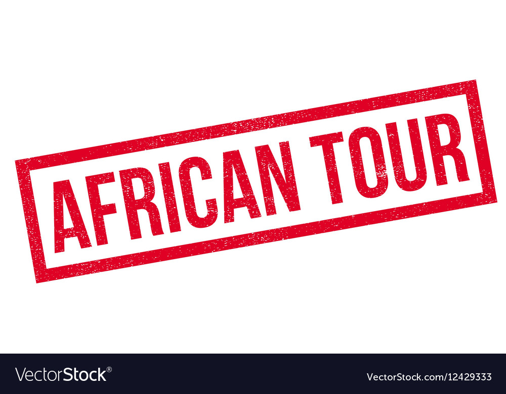 African tour rubber stamp vector