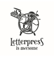 Letterpress is awesome vector image