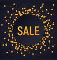 dark round sale banner on glitter confetti vector image