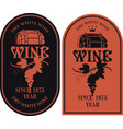 set of labels for wine with barrel and grapes vector image