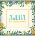 aloha its always summer jungle background i vector image