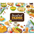 breakfast frame background vector image