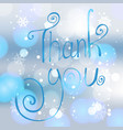thank you poster or greeting card vector image