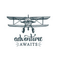 adventure awaits motivational quotevintage retro vector image