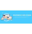 responsive web design including laptop desktop vector image