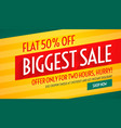 biggest sale offers and discount banner template vector image
