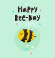 happy bee-day vector image