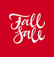 fall sale - hand drawn brush pen lettering vector image