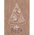 Poster love pizza slice brown vector image