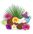 tropical cocktail in coconut fruit and decoration vector image