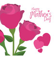Happy mothers day pink roses hearts decorative vector image