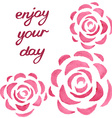Motivational card with watercolor roses vector image